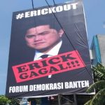 Dinilai Gagal Jalankan Tugas Menteri BUMN , Fordem Banten Gelar Aksi #Erickout